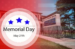 Memorial Day - All Schools Closed - May 27 2019